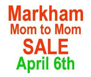 Markham Mom to Mom Sale