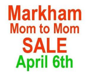 Markham Mom to Mom Sale